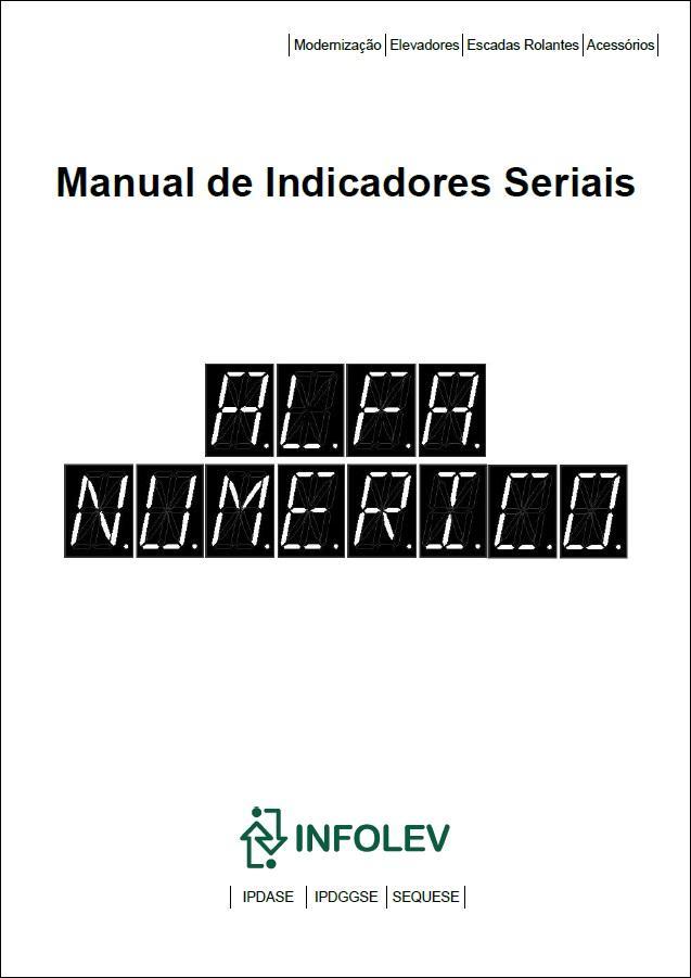 [Manual de indicadores seriais alfa numérico - IPDASE, IPDGGSE e Seta Sequese]