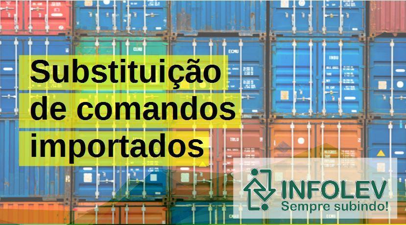 Infolev - Substituição dos comandos importados